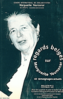 Bulletin n°05 - Regards belges sur Marguerite Yourcenar